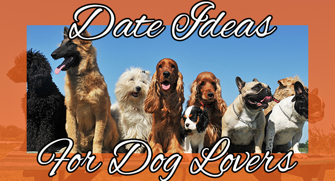 Date ideas for dog lovers