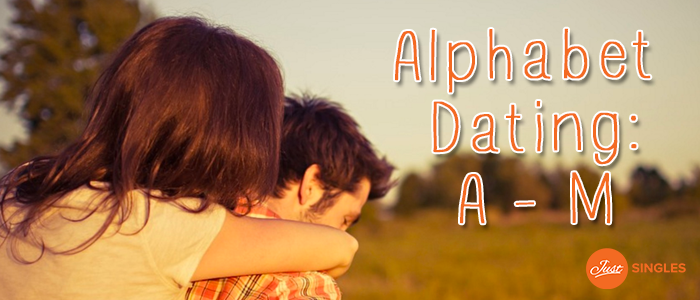 Alphabet dating suggestions for improvement 8