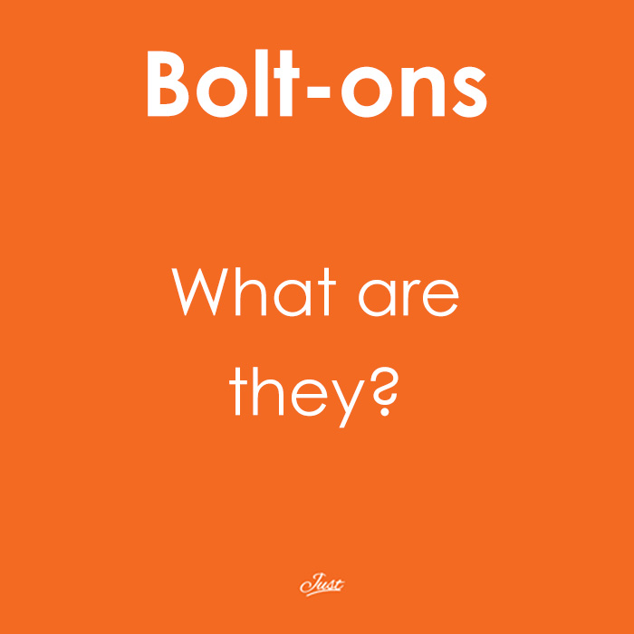 Bolt-ons